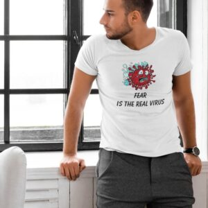 FEAR IS THE REAL VIRUS PLANDEMIC T-SHIRT